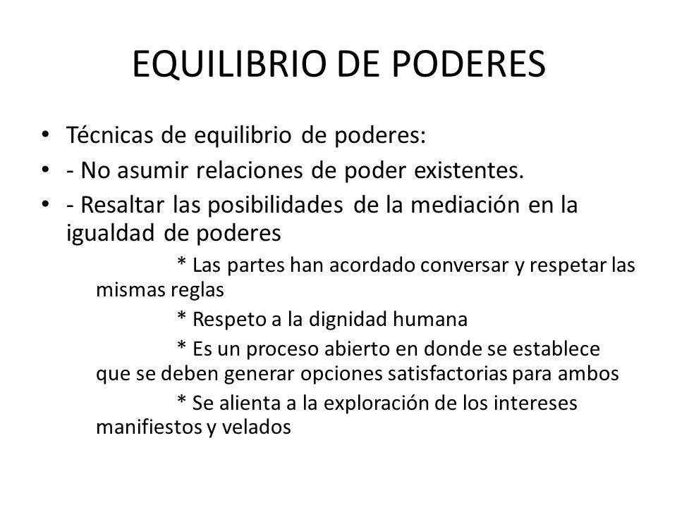 EQUILIBRIO DE PODERES Técnicas de equilibrio de poderes: