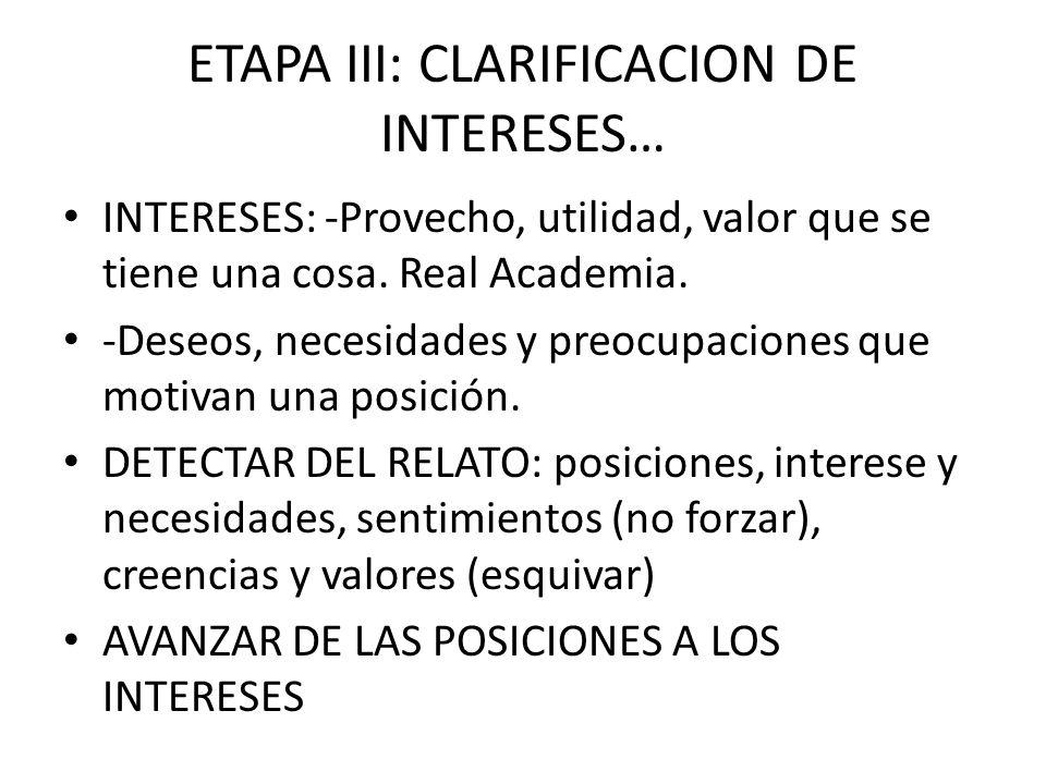ETAPA III: CLARIFICACION DE INTERESES…