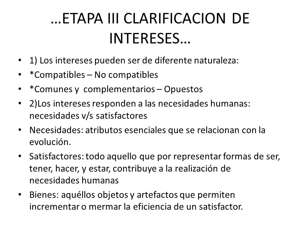 …ETAPA III CLARIFICACION DE INTERESES…