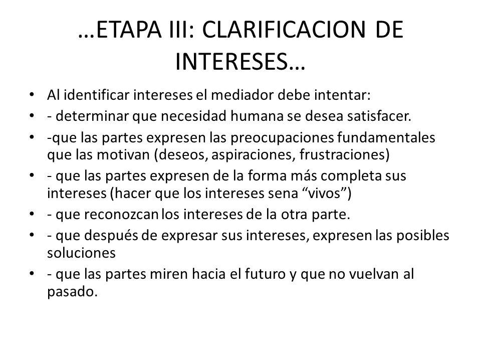 …ETAPA III: CLARIFICACION DE INTERESES…