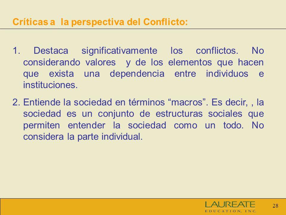 Críticas a la perspectiva del Conflicto: