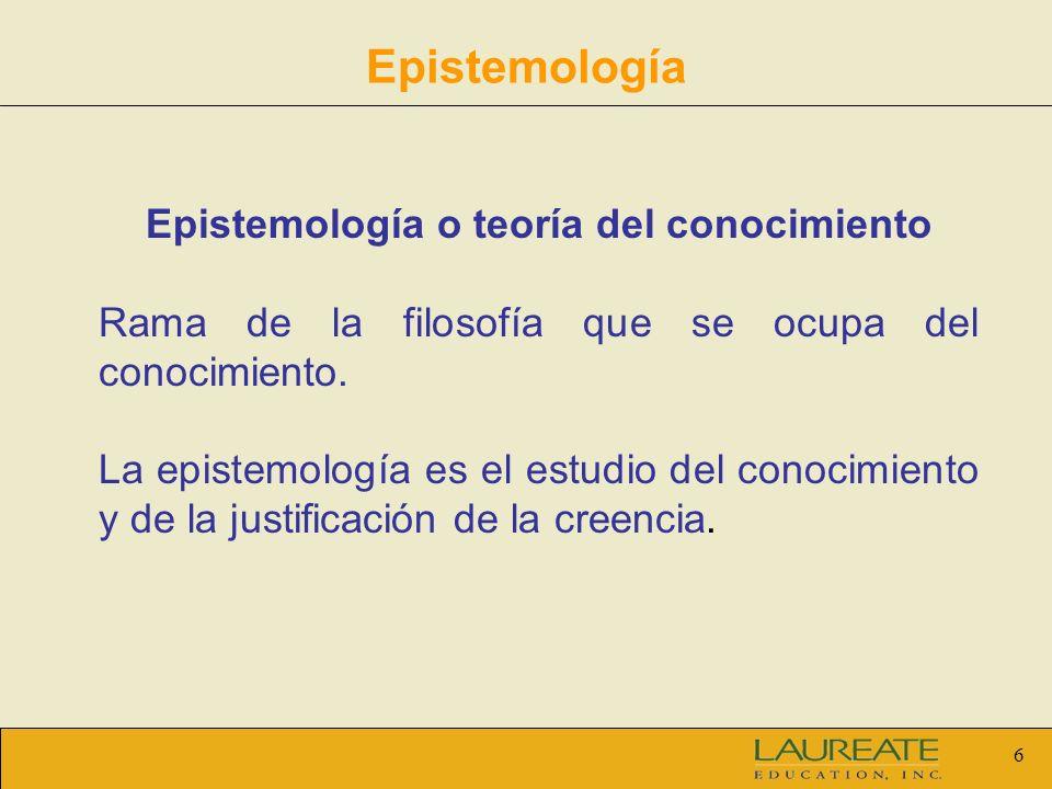 Epistemología o teoría del conocimiento