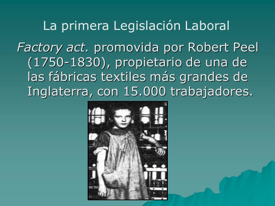 La primera Legislación Laboral
