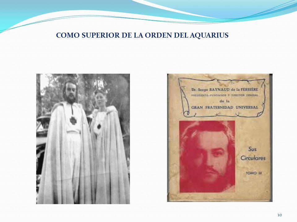 COMO SUPERIOR DE LA ORDEN DEL AQUARIUS