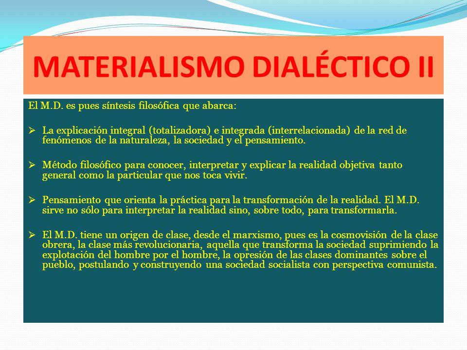 MATERIALISMO DIALÉCTICO II