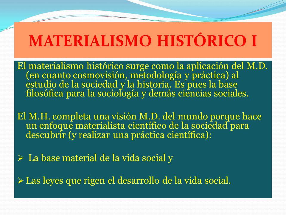 MATERIALISMO HISTÓRICO I