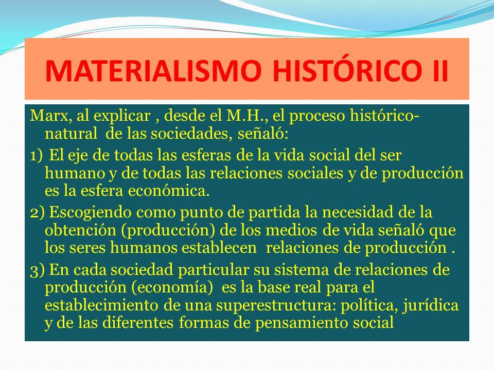 MATERIALISMO HISTÓRICO II