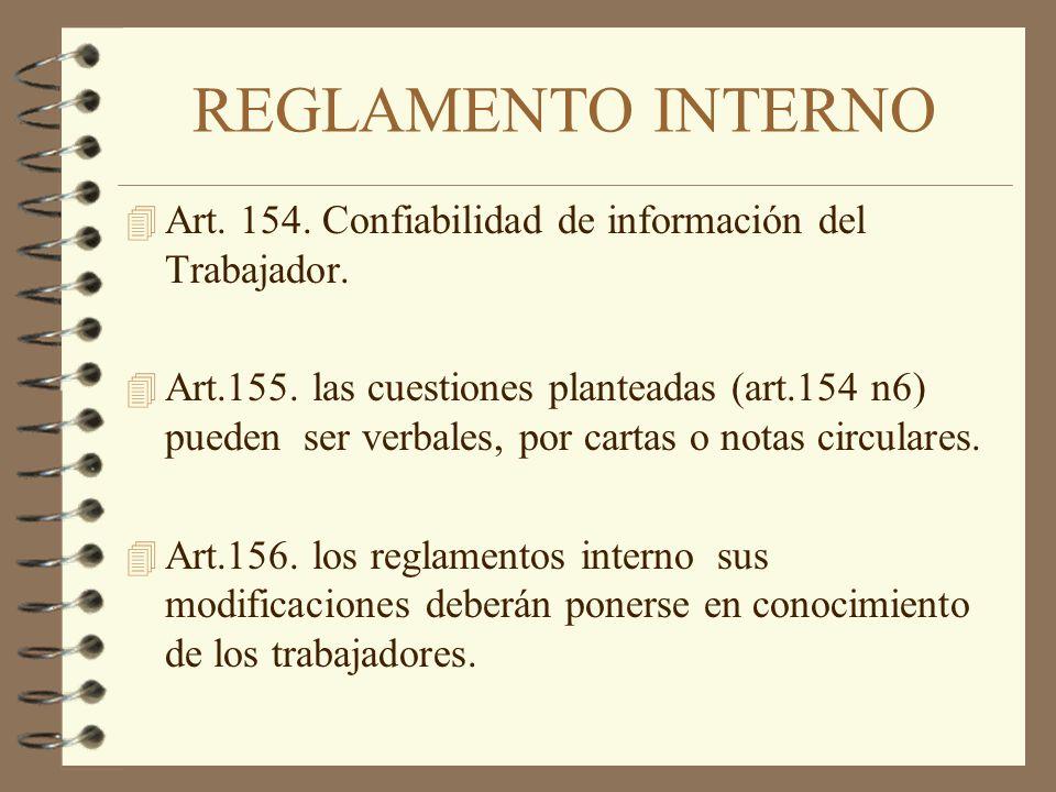 REGLAMENTO INTERNO Art. 154. Confiabilidad de información del Trabajador.