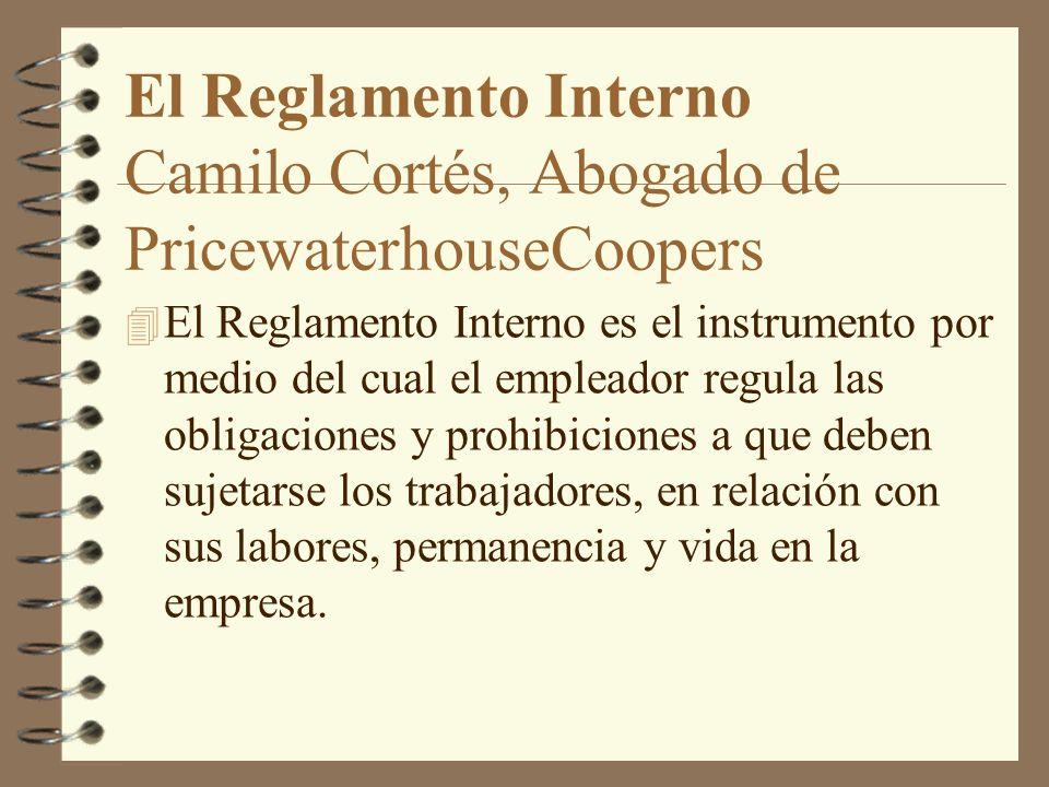 El Reglamento Interno Camilo Cortés, Abogado de PricewaterhouseCoopers