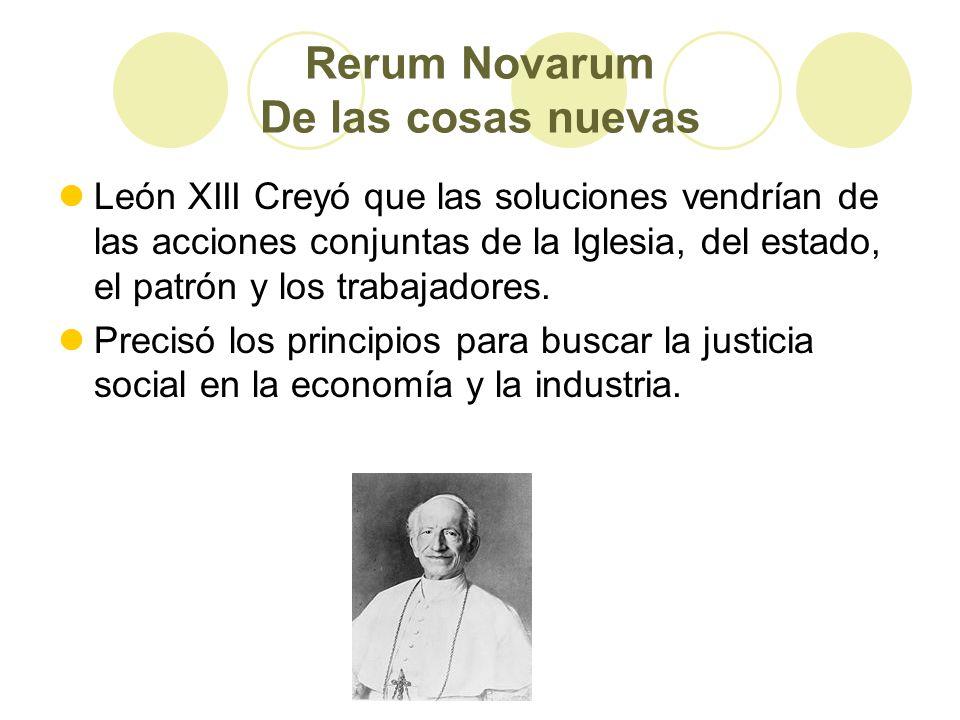 Rerum Novarum De las cosas nuevas