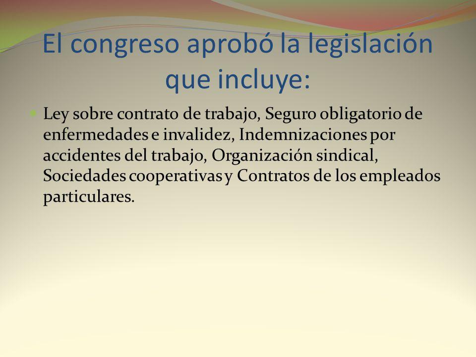 El congreso aprobó la legislación que incluye: