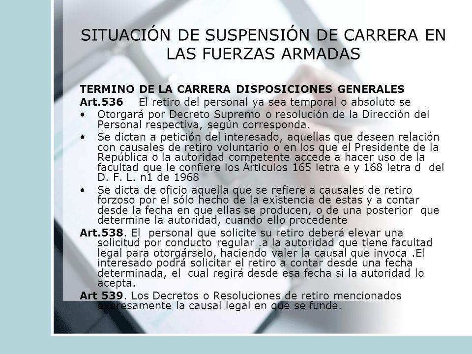 SITUACIÓN DE SUSPENSIÓN DE CARRERA EN LAS FUERZAS ARMADAS