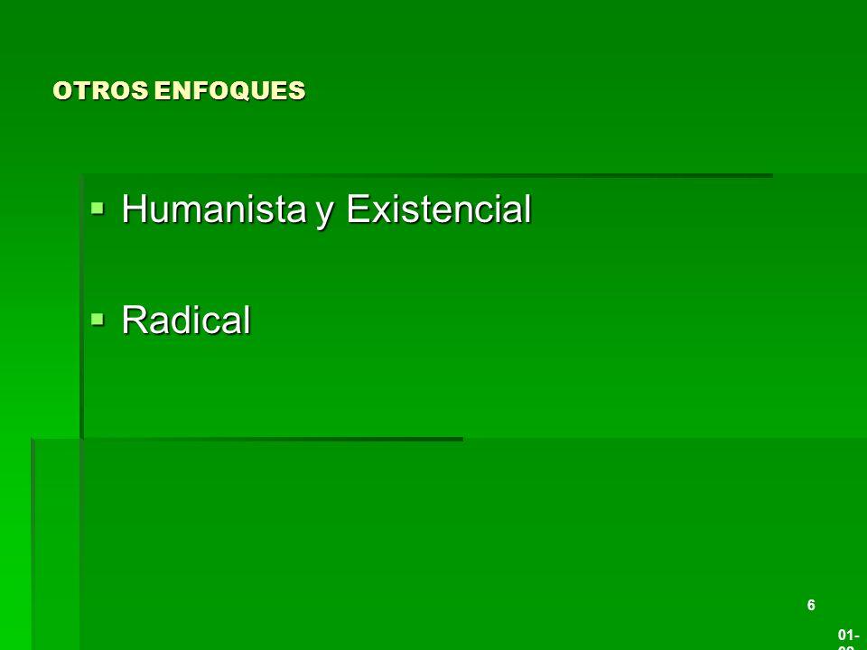 Humanista y Existencial Radical