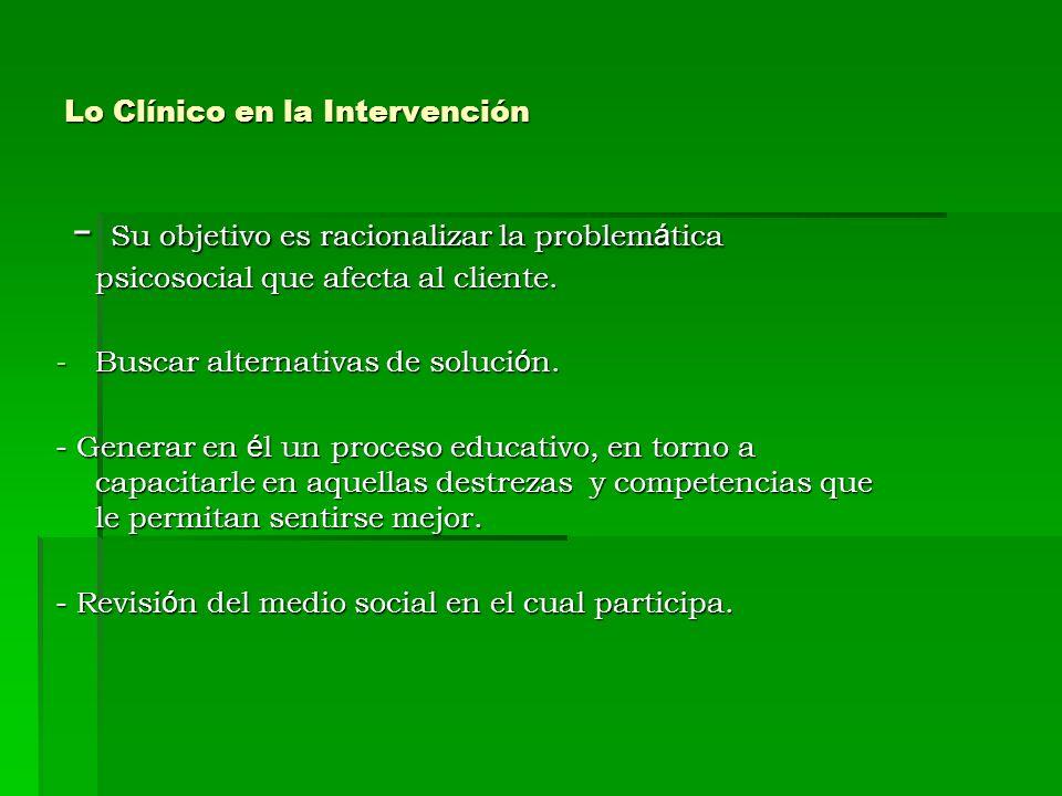 Lo Clínico en la Intervención
