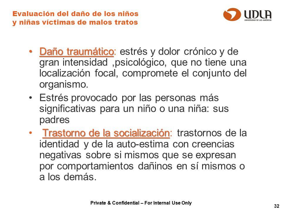 Evaluación del daño de los niños y niñas víctimas de malos tratos