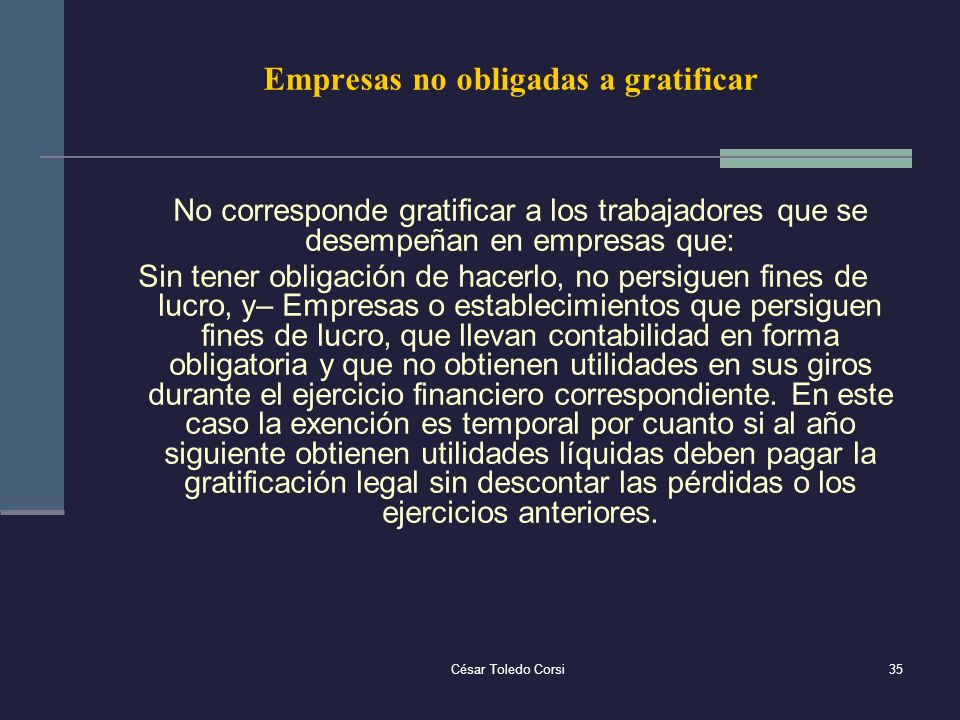 Empresas no obligadas a gratificar
