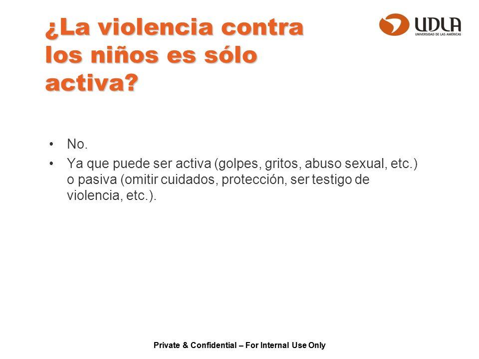 ¿La violencia contra los niños es sólo activa