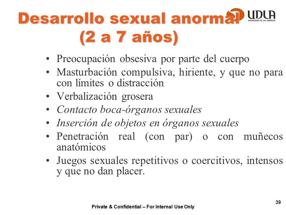 Desarrollo sexual anormal (2 a 7 años)