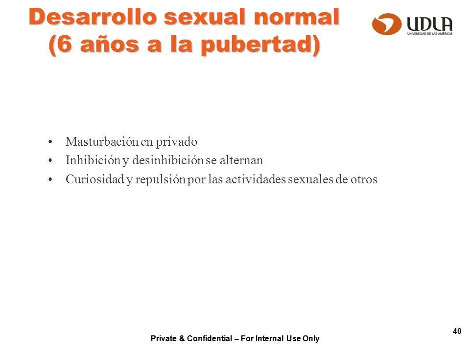 Desarrollo sexual normal (6 años a la pubertad)