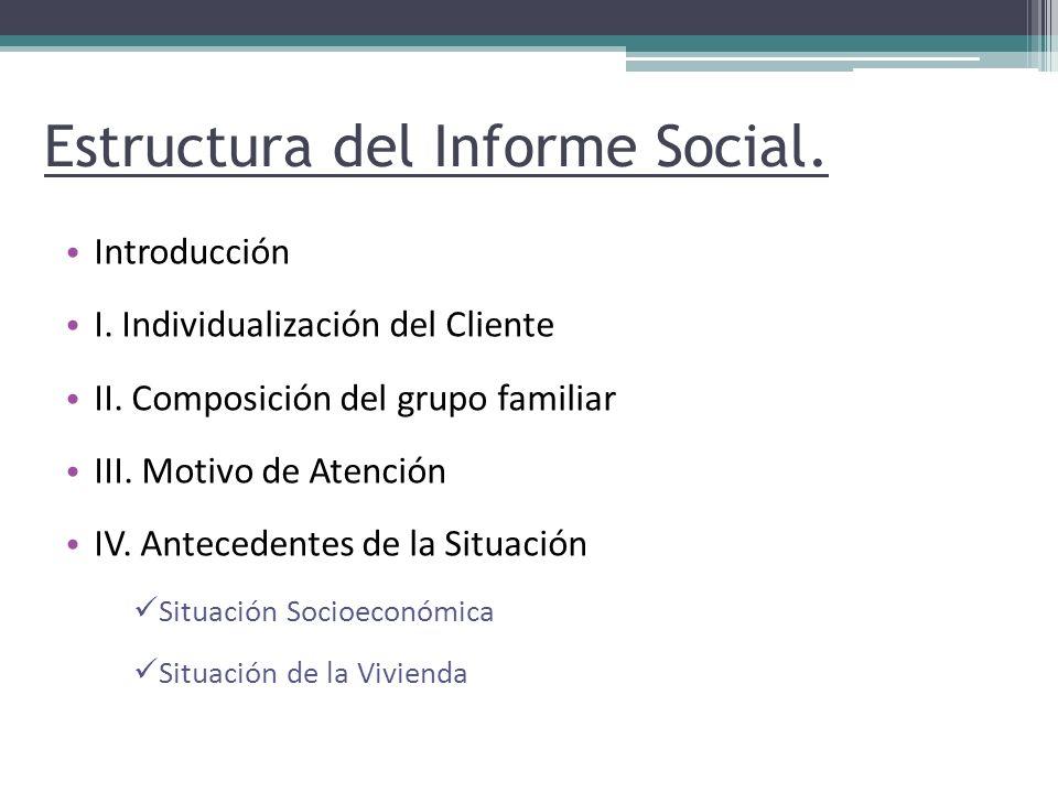 Estructura del Informe Social.
