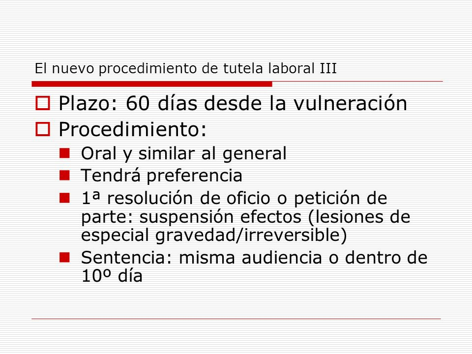 El nuevo procedimiento de tutela laboral III