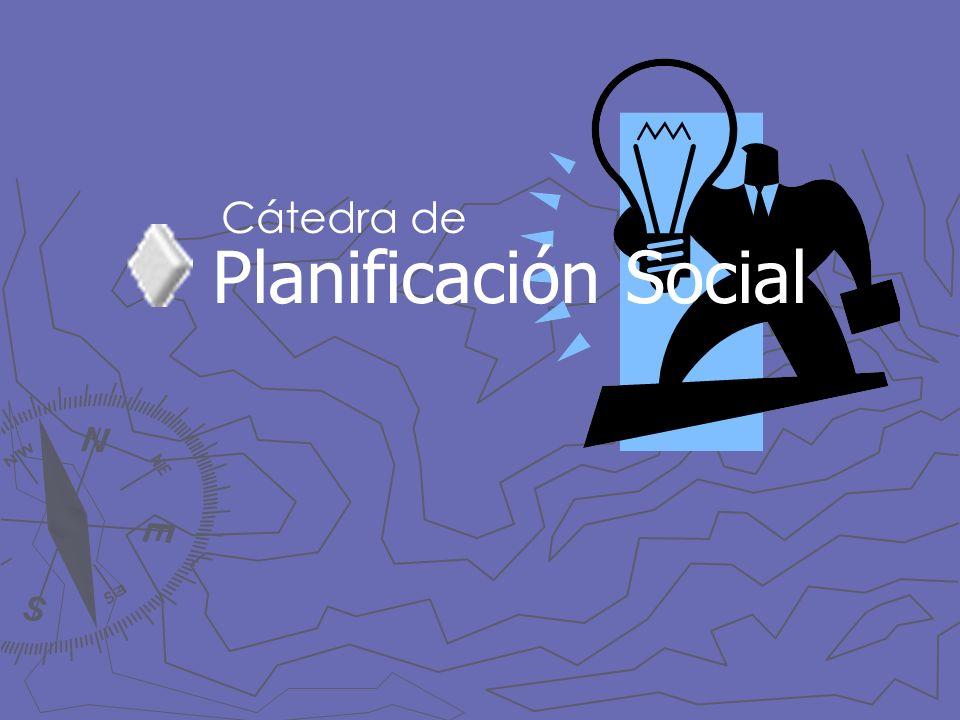 Cátedra de Planificación Social