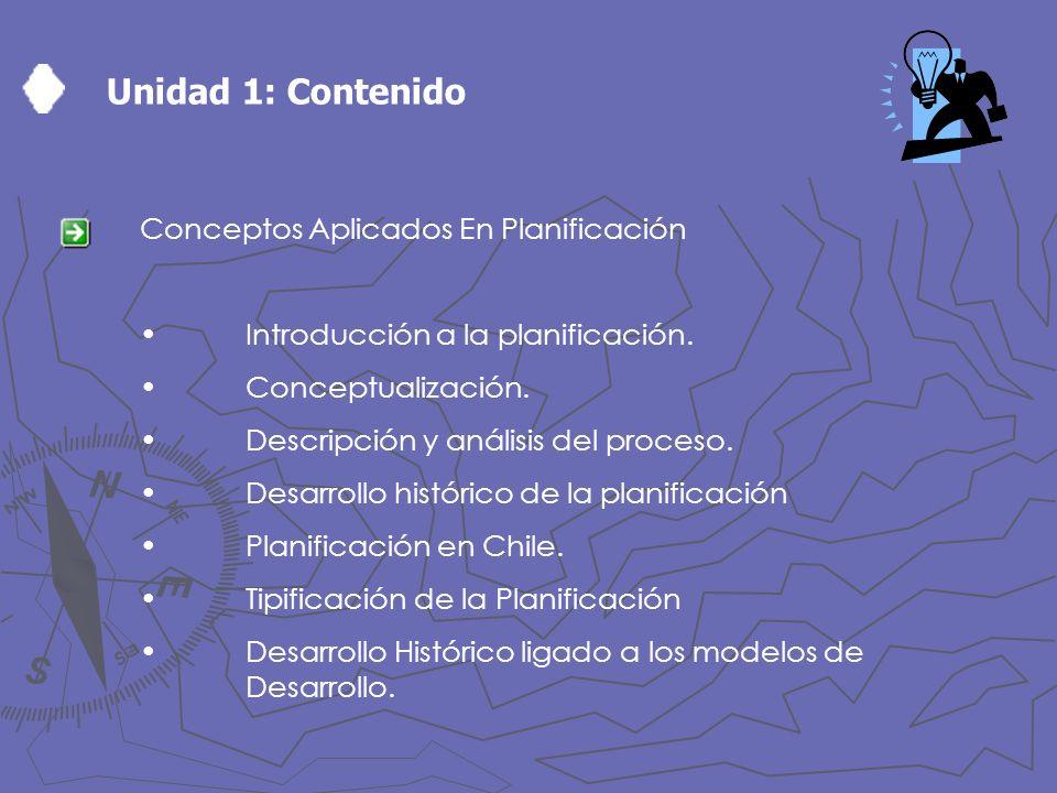 Unidad 1: Contenido Conceptos Aplicados En Planificación