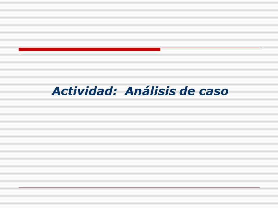 Actividad: Análisis de caso
