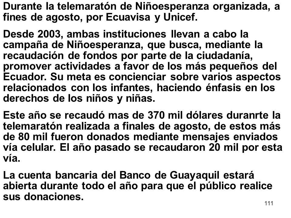 Durante la telemaratón de Niñoesperanza organizada, a fines de agosto, por Ecuavisa y Unicef.