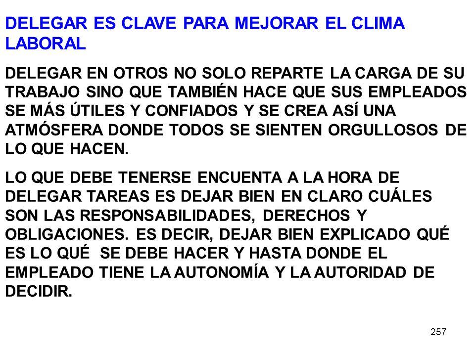 DELEGAR ES CLAVE PARA MEJORAR EL CLIMA LABORAL