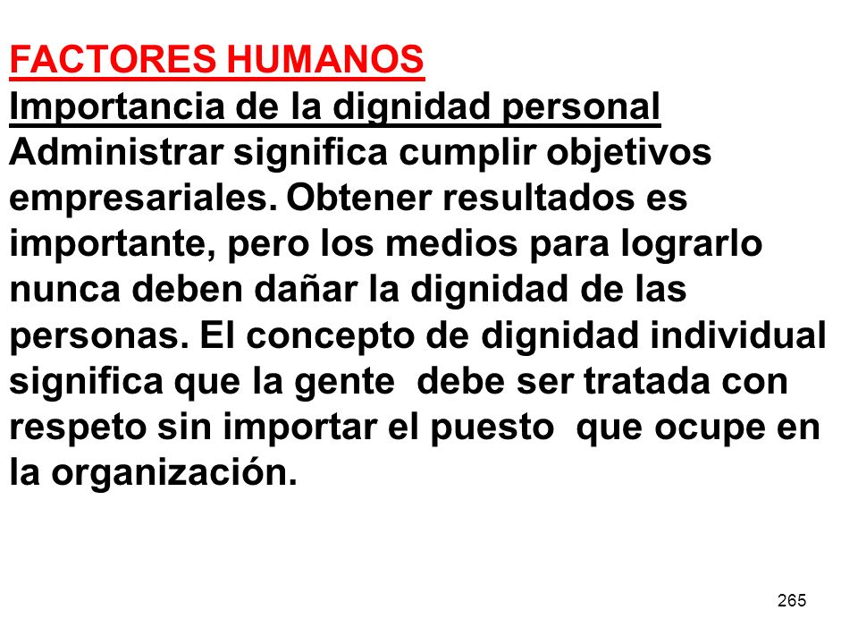 FACTORES HUMANOS Importancia de la dignidad personal.