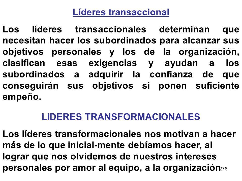 Líderes transaccional LIDERES TRANSFORMACIONALES