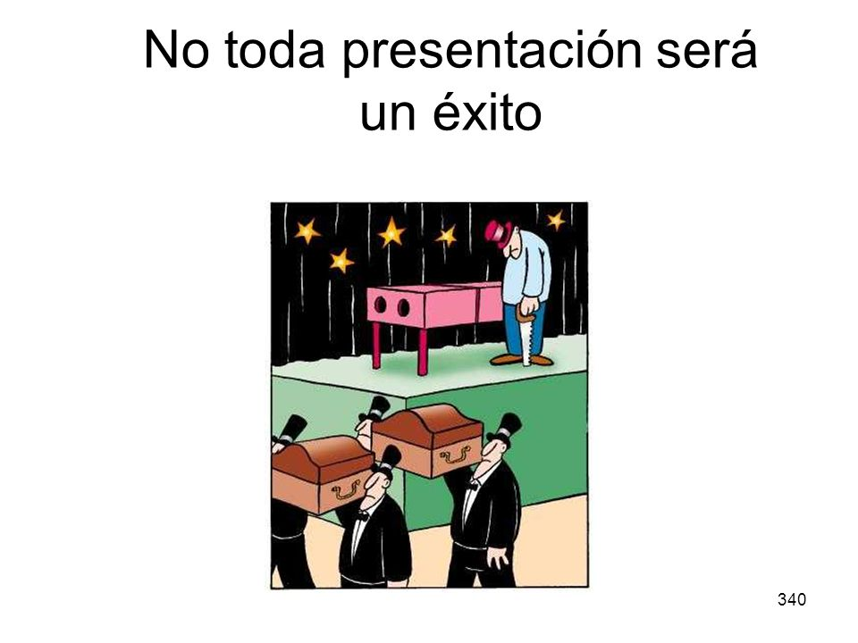 No toda presentación será un éxito