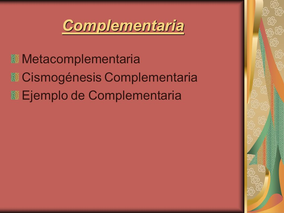 Complementaria Metacomplementaria Cismogénesis Complementaria