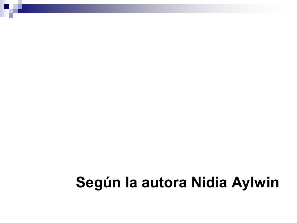 Según la autora Nidia Aylwin