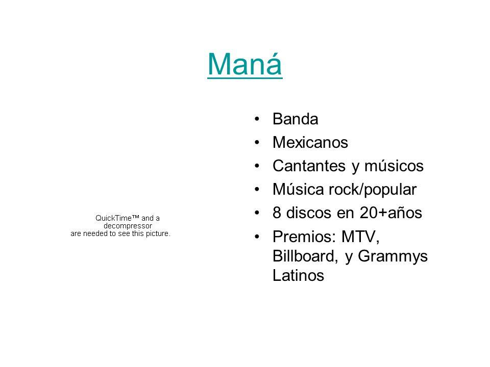 Maná Banda Mexicanos Cantantes y músicos Música rock/popular