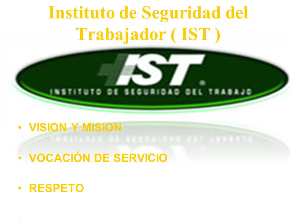 Instituto de Seguridad del Trabajador ( IST )