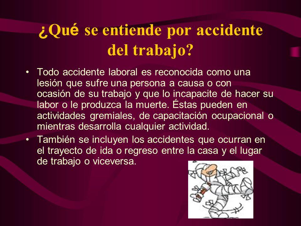 ¿Qué se entiende por accidente del trabajo