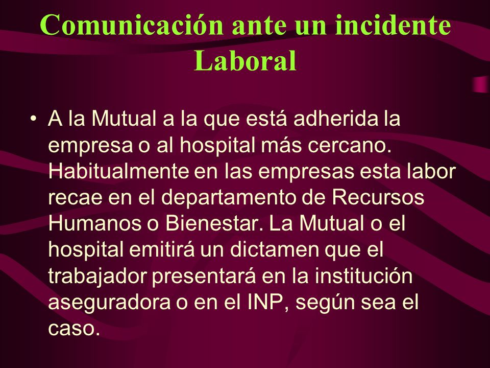 Comunicación ante un incidente Laboral