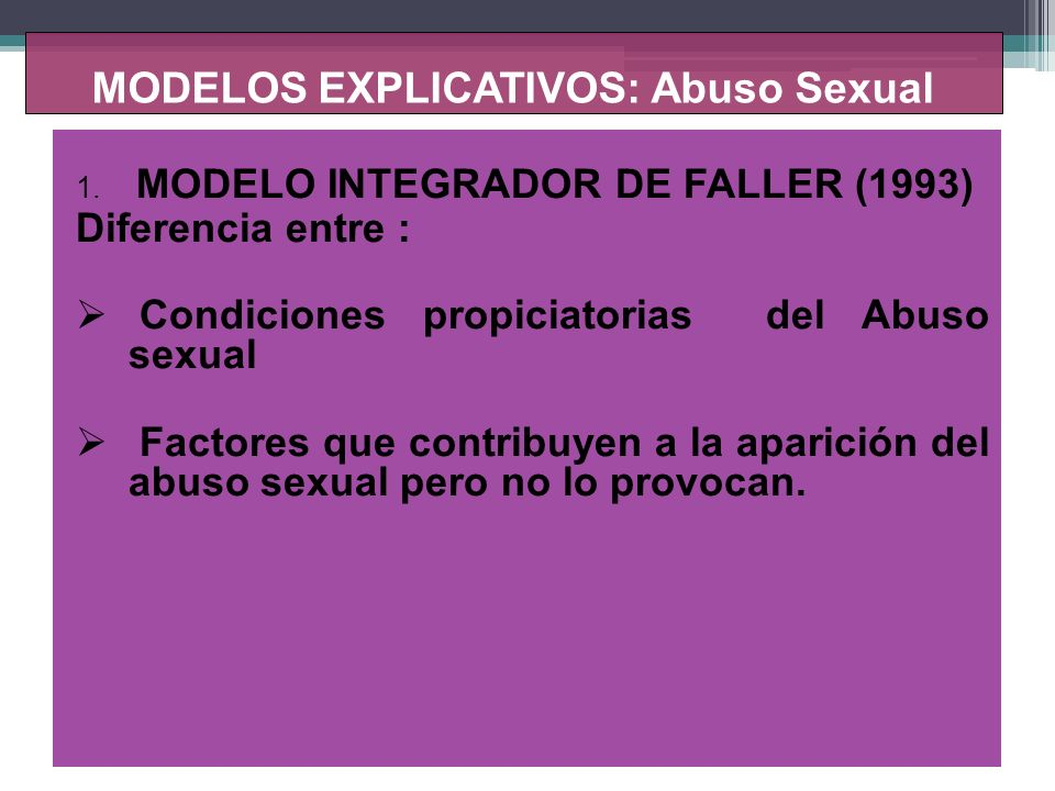 MODELOS EXPLICATIVOS: Abuso Sexual