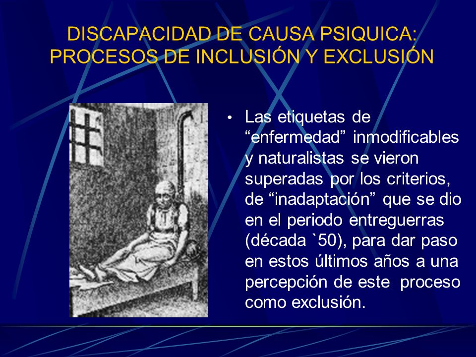 DISCAPACIDAD DE CAUSA PSIQUICA: PROCESOS DE INCLUSIÓN Y EXCLUSIÓN