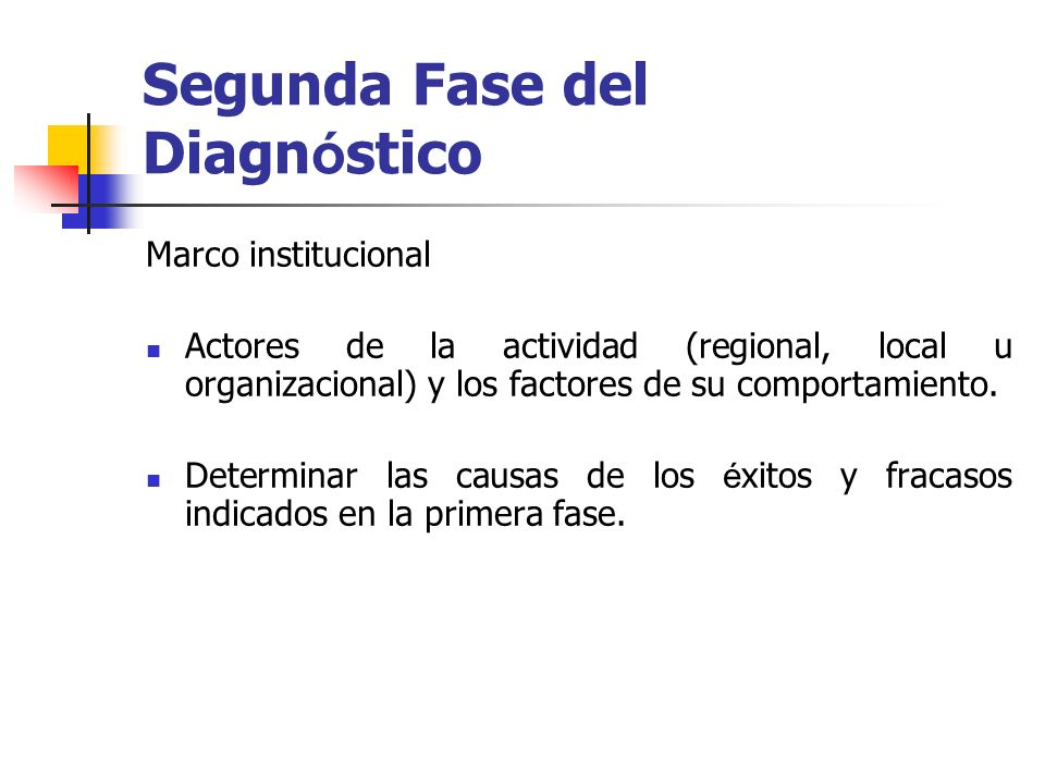 Segunda Fase del Diagnóstico