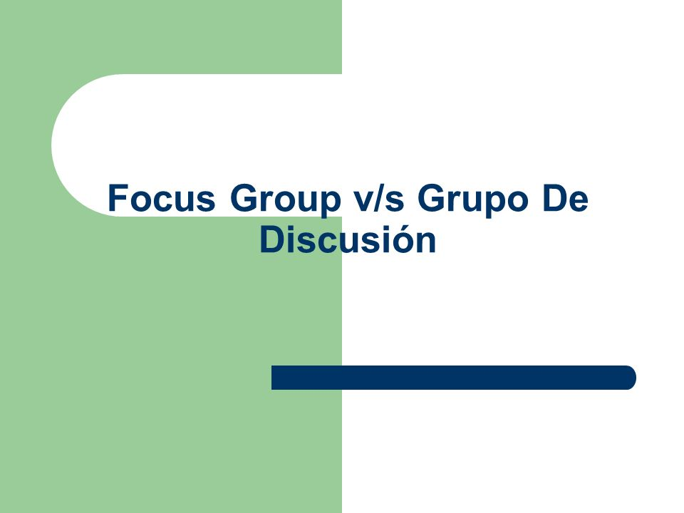 Focus Group v/s Grupo De Discusión