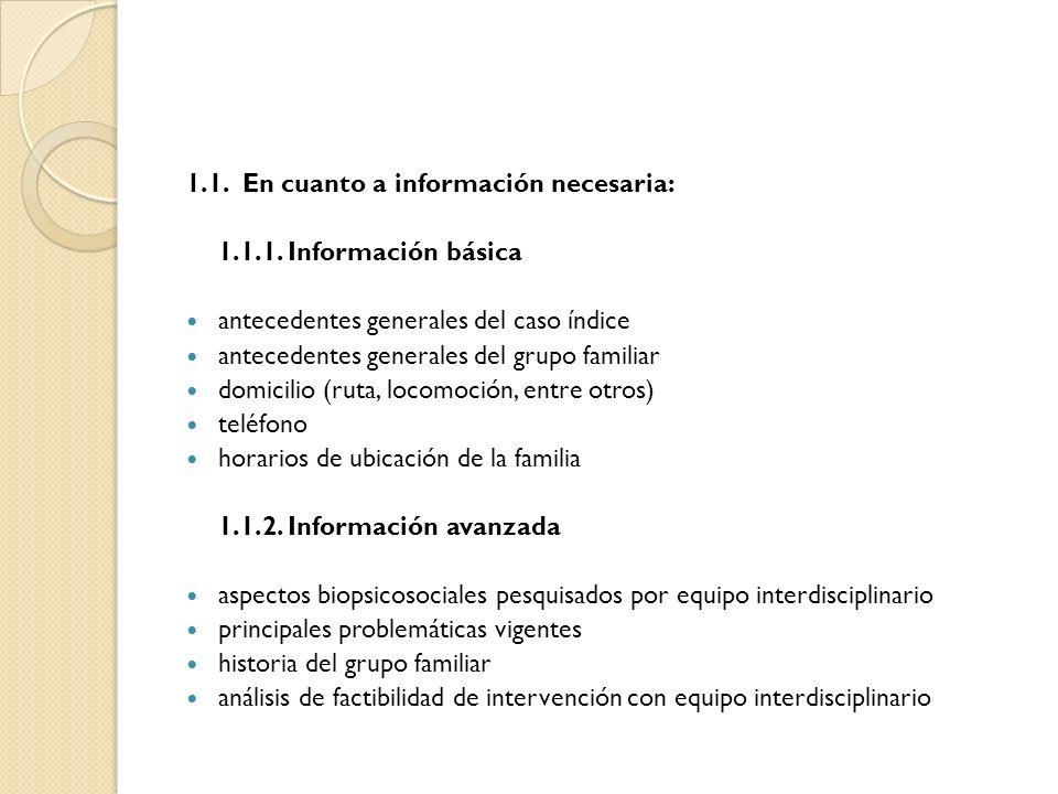 1.1. En cuanto a información necesaria: