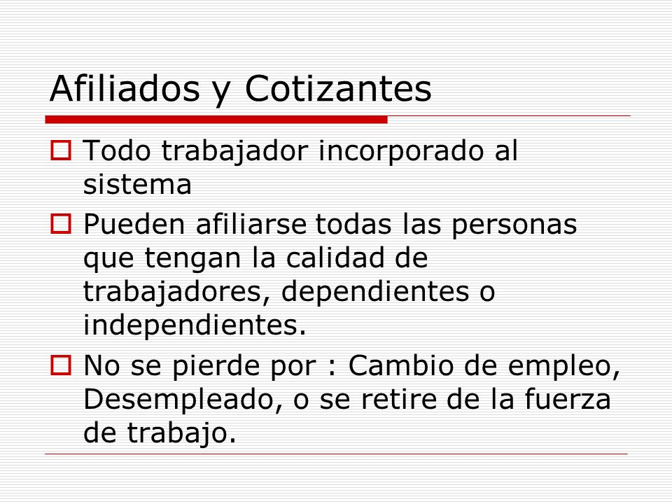 Afiliados y Cotizantes
