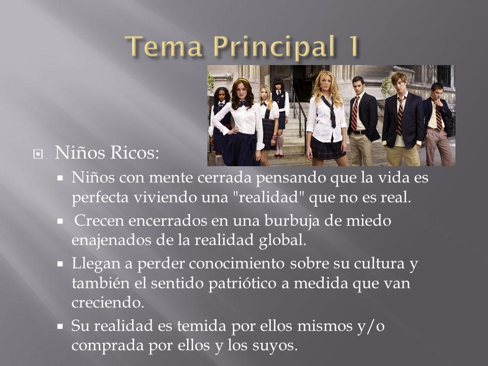 Tema Principal 1 Niños Ricos: