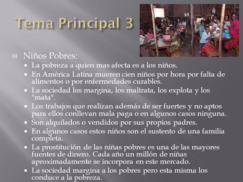 Tema Principal 3 Niños Pobres: