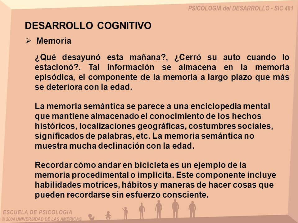 DESARROLLO COGNITIVO Memoria