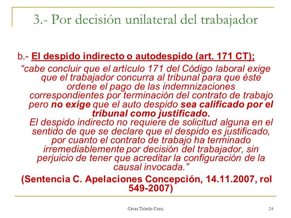 3.- Por decisión unilateral del trabajador