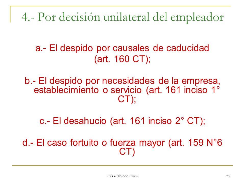 4.- Por decisión unilateral del empleador